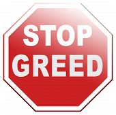 stock photo of greed  - stop greed fair trade solidarity before it - JPG