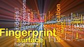 foto of fingerprint  - Background abstract concept wordcloud illustration of fingerprint identification glowing light - JPG