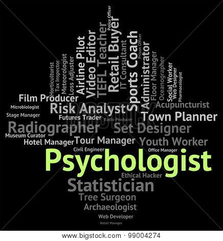 Psychiatrist Job Shows Employment Disorders And Psychology?