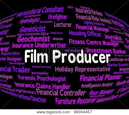 Film Producer Represents Jobs Career And Films