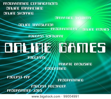 Online Games Indicates World Wide Web And Entertainment
