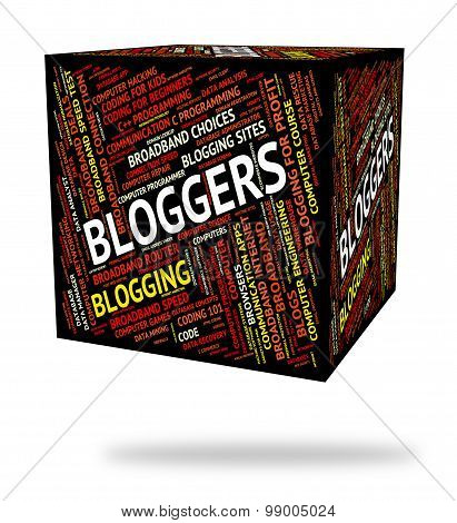 Bloggers Word Shows Web Weblog And Online