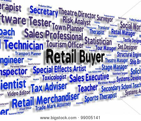 Retail Buyer Means Career Marketing And Position