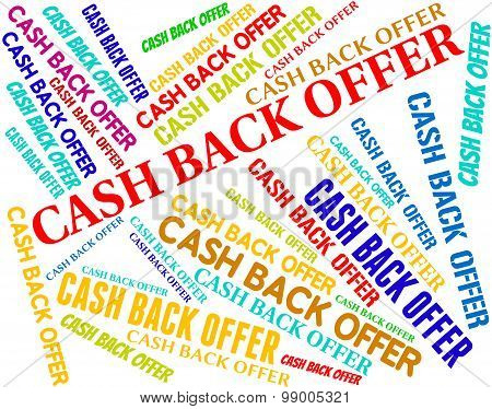 Cash Back Offer Means Partial Refund And Reduction
