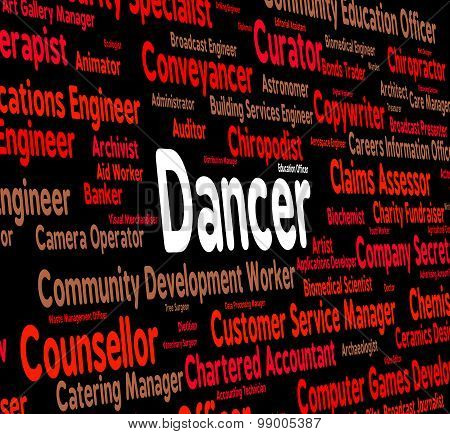 Dancer Job Indicates Employee Work And Dancers