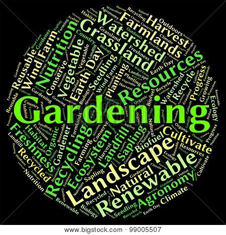 Gardening Word Represents Outdoors Outside And Planting