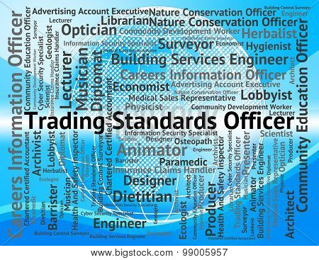 Trading Standards Officer Represents Officers Position And E-commerce