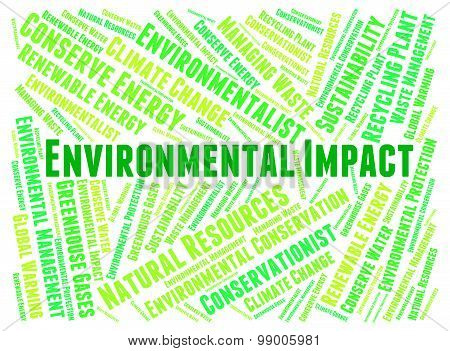 Environmental Impact Shows Words Earth And Environmentally