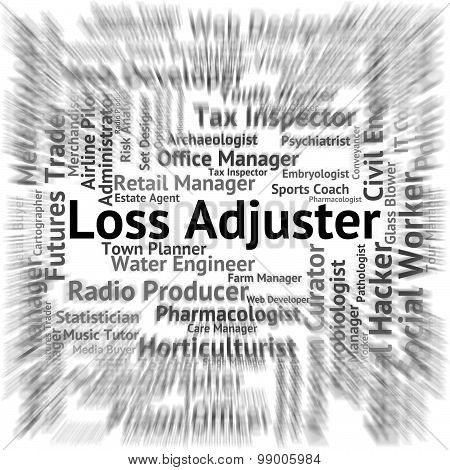 Loss Adjuster Represents Lose Recruitment And Adjustors