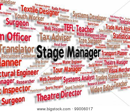 Stage Manager Represents Director Jobs And Managers