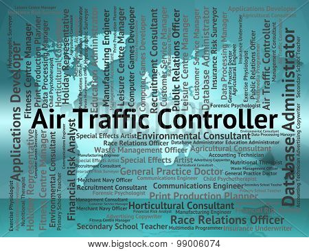 Air Traffic Controller Shows Atc Occupation And Work