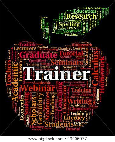 Trainer Word Indicates Coach Educate And Training