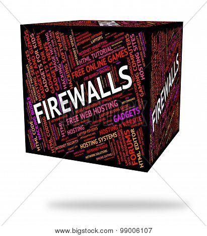 Firewalls Word Shows Guard Secure And Words