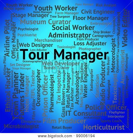 Tour Manager Indicates Employment Tourist And Occupation