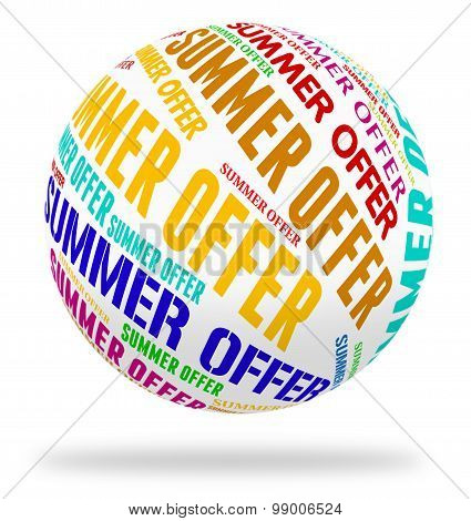 Summer Offer Means Hot Weather And Bargain