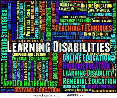 Learning Disabilities Words Shows Special Needs And Educated
