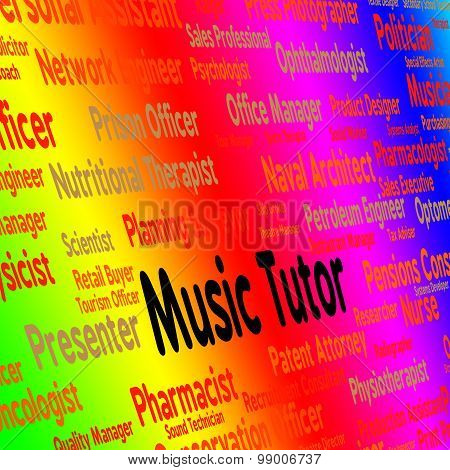 Music Tutor Indicates Sound Track And Acoustic