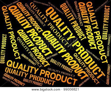 Quality Product Indicates Stocks Shop And Words