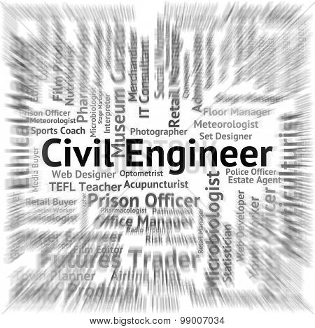 Civil Engineer Represents Work Position And Authority