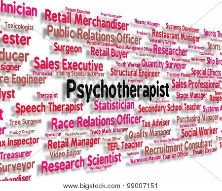 Psychotherapist Job Indicates Disturbed Mind And Delusions