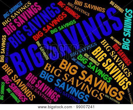 Big Savings Means Offer Growth And Increase