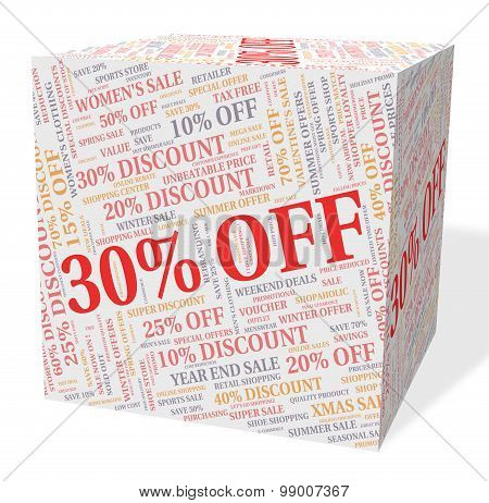 Thirty Percent Off Indicates Reduction Bargains And Bargain