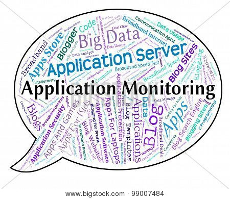Application Monitoring Shows Words Text And Monitors