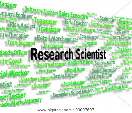 Research Scientist Indicates Gathering Data And Analysis