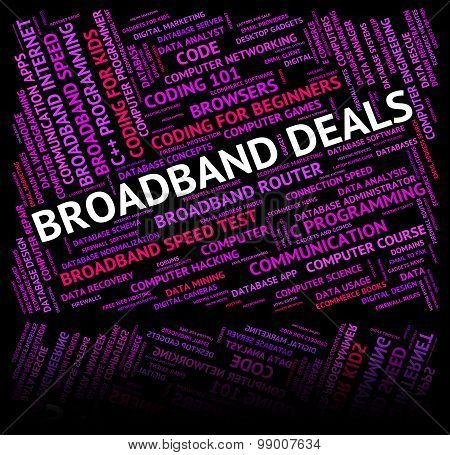 Broadband Deals Shows World Wide Web And Bargain