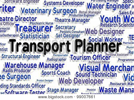 Transport Planner Shows Occupation Career And Haul