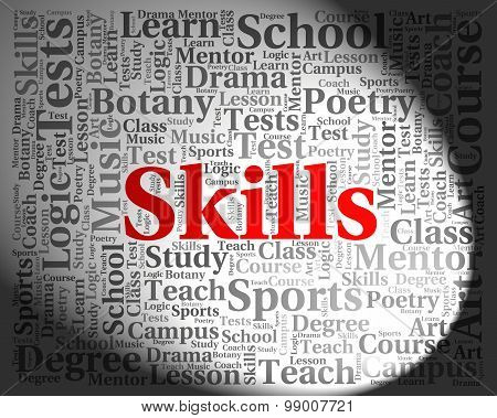 Skills Word Indicates Competencies Aptitudes And Competence