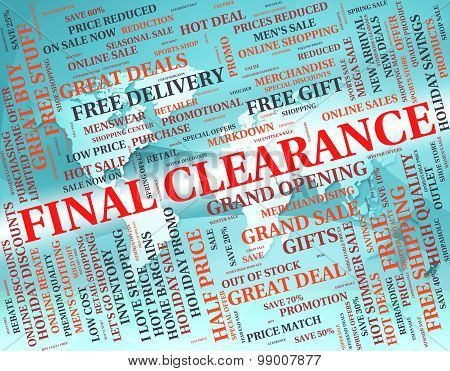 Final Clearance Indicates Discounts Ending And Closeout