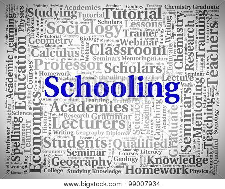Schooling Word Represents Schools Colleges And Educated