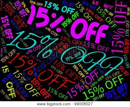 Fifteen Percent Off Represents Closeout Sales And Promo