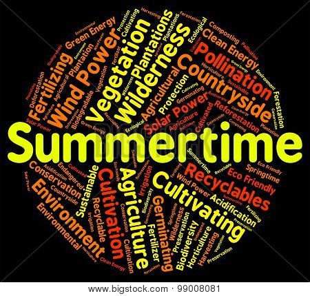 Summertime Word Indicates Hot Weather And Season