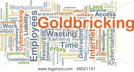 Background concept wordcloud illustration of goldbricking