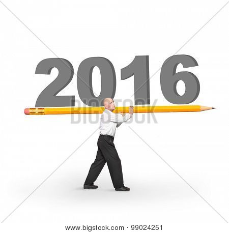 Happy New Year for your business. Man carries big yellow pencil with number 2016 on white background.