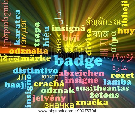 Background concept wordcloud multilanguage international many language illustration of badge glowing light