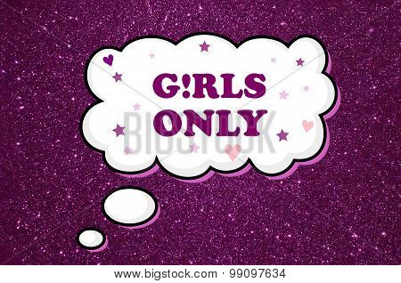 Girls only written on bubble speech