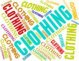 pic of apparel  - Clothing Word Representing Apparel Garment And Garments - JPG