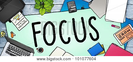Focus Determine Centre Concentrate Point Concept