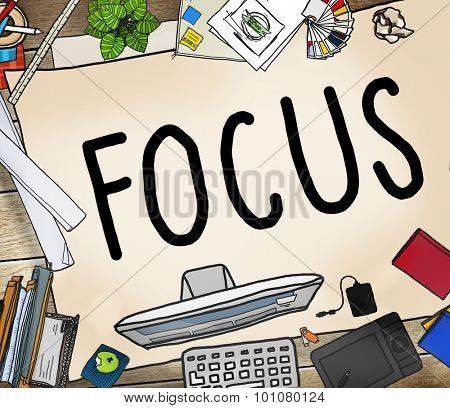 Focus Determine Center Concentrate Point Concept