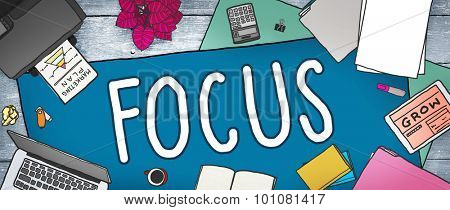 Focus Concentrate Determine Definition Target Concept