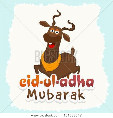 Colorful text Eid-Ul-Adha Mubarak with goat on stylish background for muslim community festival of sacrifice celebration.