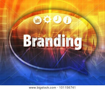 Speech bubble dialog illustration of business term saying Branding