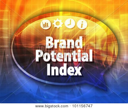 Speech bubble dialog illustration of business term saying Brand Potential Index