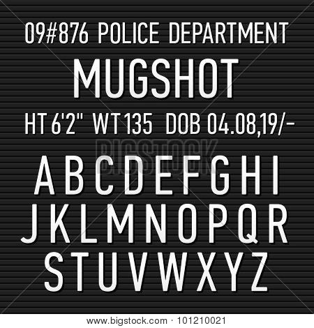 Police mugshot board alphabet, numbers and punctuation symbols. Vector.