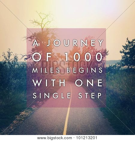 Inspirational Typographic Quote - A journey of1000 miles begins with one single step