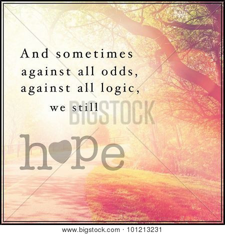 Inspirational Typographic Quote - Hope