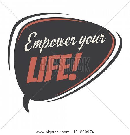 empower your life retro speech bubble